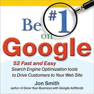 Mcgraw-Hill Be #1 on Google: 52 Fast and Easy Search Engine Optimization Tools to Drive Customers to Your Web Site by Smith, Jon [Paperback] at Sears.com