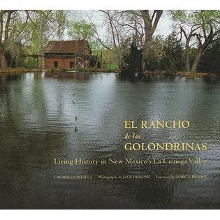 Museum of New Mexico Press El Rancho de Las Golondrinas: Living History in New Mexico&#039;s La Cienega Valley by Padilla, Carmella/ Parsons, Jack/ Simmons, Mar at Sears.com