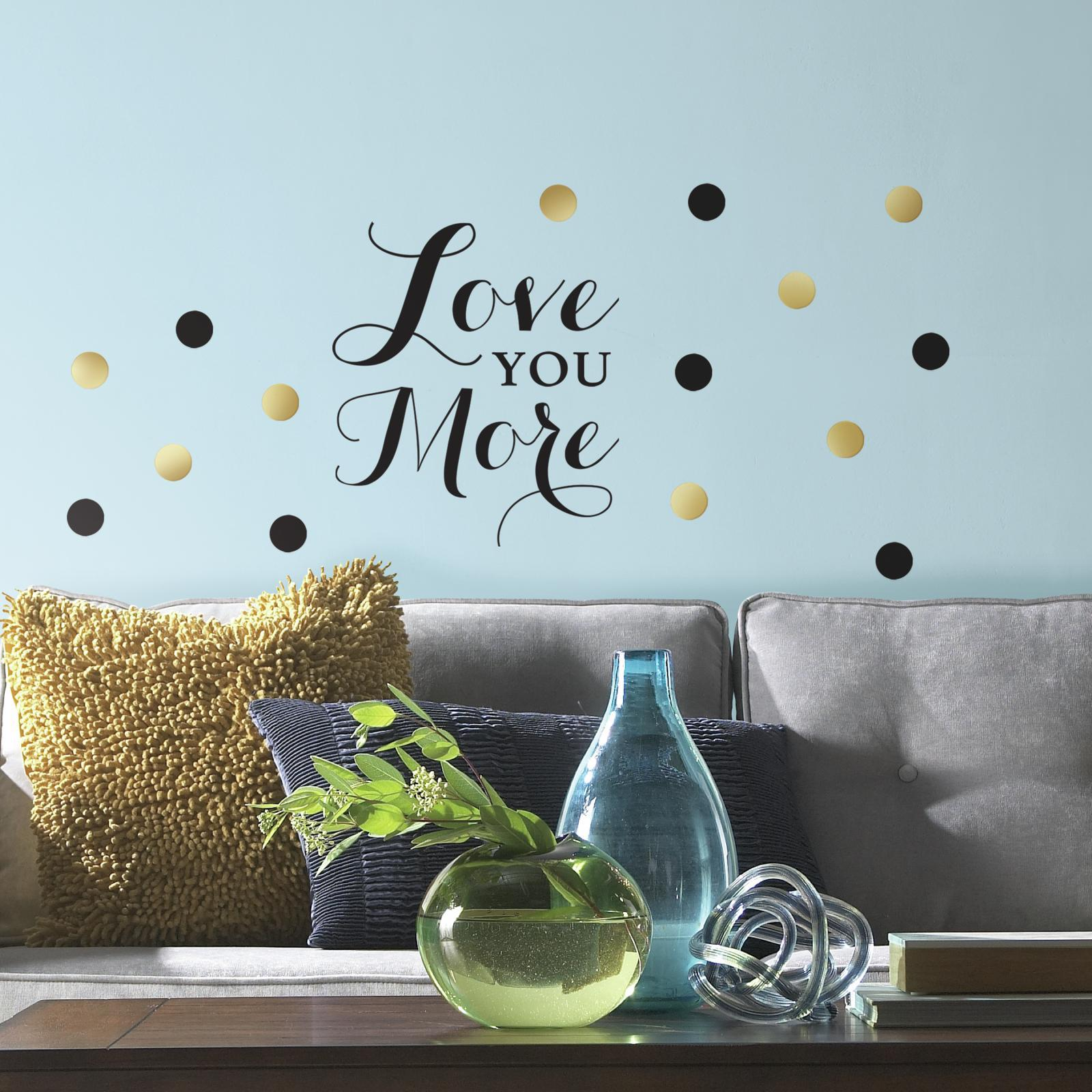RoomMates Love You More Quote Peel and Stick Wall Decals PartNumber: 00941407000P KsnValue: 00941407000 MfgPartNumber: RMK3169SCS