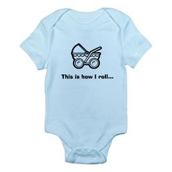 CafePress CafePress Baby This is how I roll Infant Bodysuit at Kmart.com