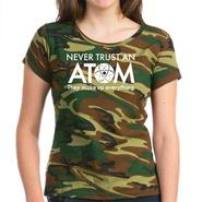 CafePress Never trust an ATOM They make up everything Women' at Kmart.com