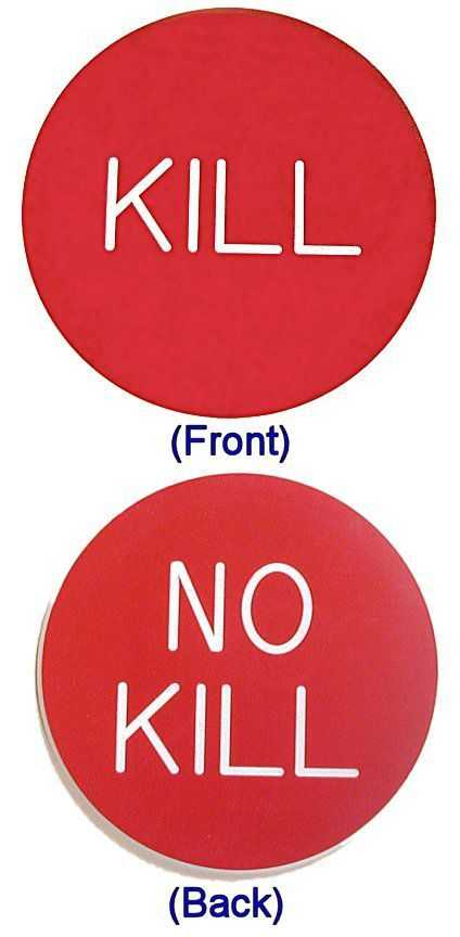 Trademark Poker KILL / NO KILL BUTTON for Poker Game
