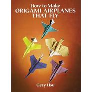 Dover Publications How To Make Origami Airplanes That Fly at Kmart.com