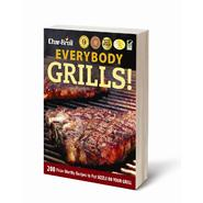 Char-Broil Everybody Grills Cookbook at Sears.com