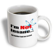 3dRose - EvaDane - TV Quotes - Big Bang Theory, I'm not insane my mother had me tested. Sheldon Quote - 11 oz mug at Kmart.com