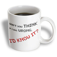 3dRose - EvaDane - TV Quotes - Big Bang Theory, Don't you think if I was wrong I'd know it. Sheldon Quote - 15 oz mug at Kmart.com