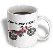 3dRose - Dooni Designs Funny and Humorous Designs - This Is How I Roll Dirt Bike Design - 11 oz mug at Kmart.com