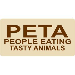 License Plates Online PETA People Eating Tasty Animals Photo License Plate at Sears.com