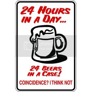 "Beach Graphic Pros 9""x12"" 1mil thin plastic  24 hours day 24 beers drinking  novelty parking sign for indoors or outdoors at Sears.com"