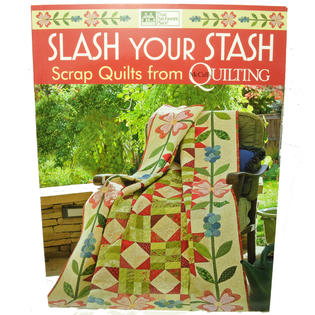 Slash Your Stash Quilting Book Quilting Projeccts and Scrap Quilting at Sears.com